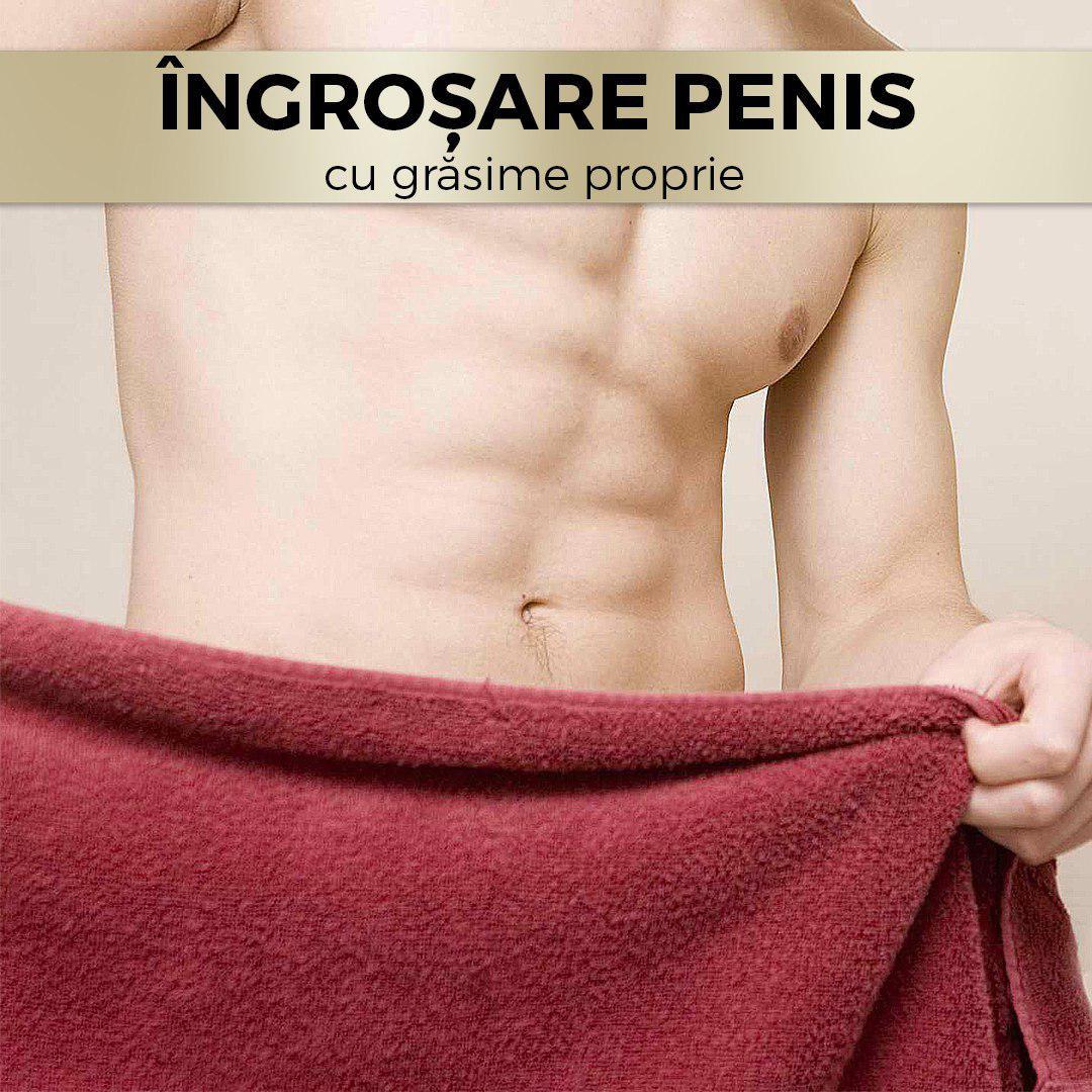 îngroșarea și alungirea penisului)